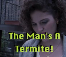 Incentive: The Man's an Emotional Termite Screencaps