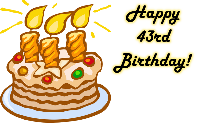 Happy 43rd Birthday!