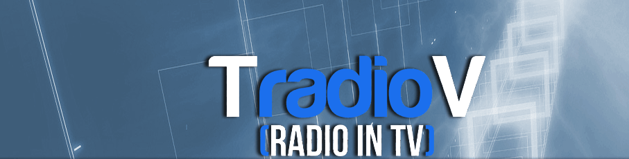 TradioV [Radio in TV]